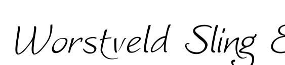 Worstveld Sling Extra Oblique Font, Elegant Fonts