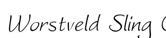 Worstveld Sling Oblique Font, Elegant Fonts