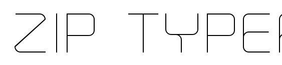 Zip Typeface Thin Font